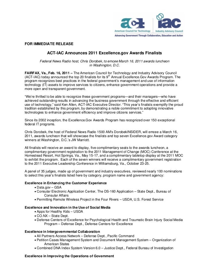 FOR IMMEDIATE RELEASE              ACT-IAC Announces 2011 Excellence.gov Awards Finalists          Federal News Radio host...