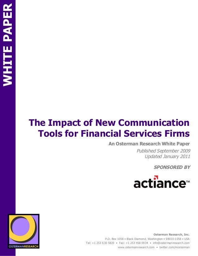 WHITE PAPER                 The Impact of New Communication                   Tools for Financial Services FirmsON        ...