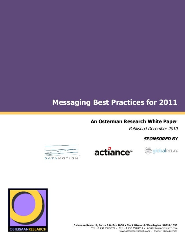 Messaging Best Practices for 2011by                                            An Osterman Research White Paper           ...