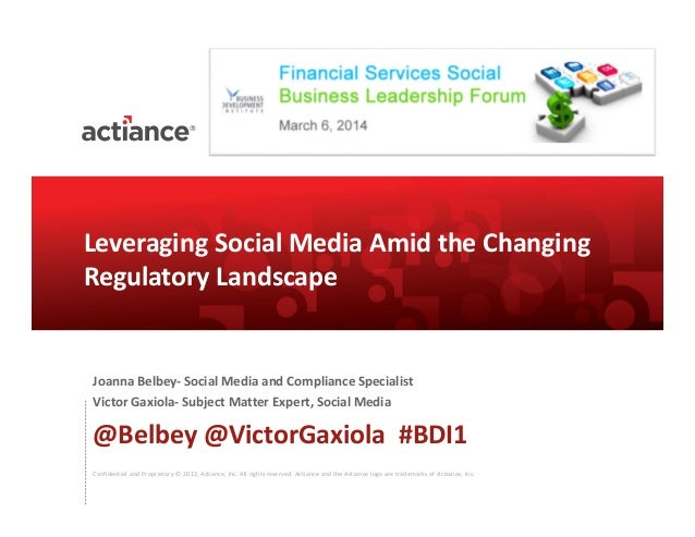 Leveraging Social Business Amid The Changing Regulatory Landscape - BDI 3/6 Financial Services Social Business Leadership Forum