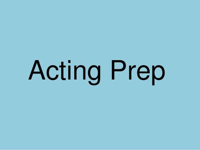 Acting Prep
