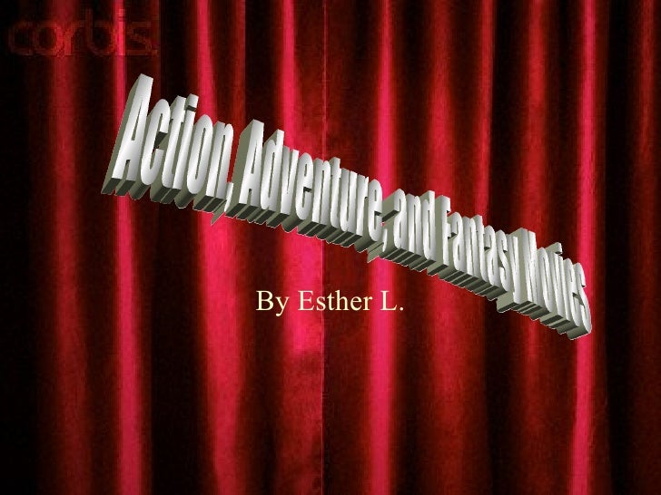 Action, Adventure, And Fantasy Movies