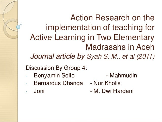 Action Research on the      implementation of teaching for Active Learning in Two Elementary                Madrasahs in A...