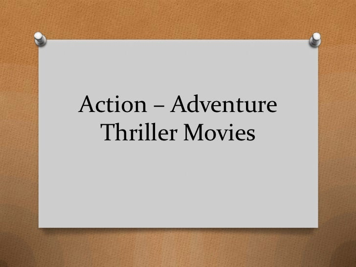 Action adventure thriller