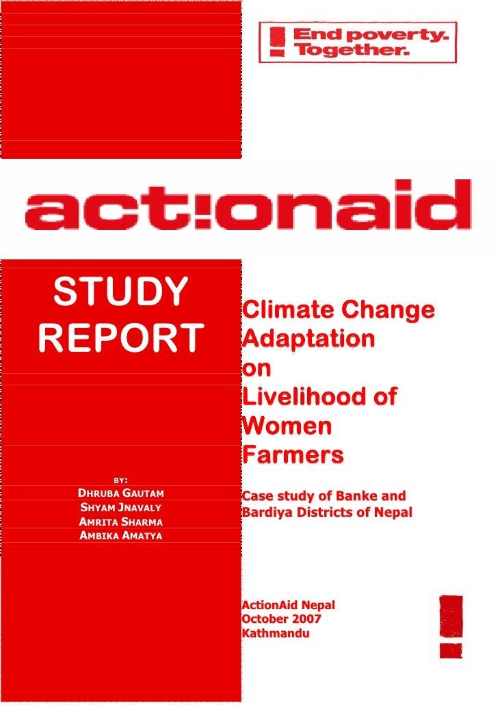STUDY           Climate Change REPORT           Adaptation                  on                  Livelihood of             ...