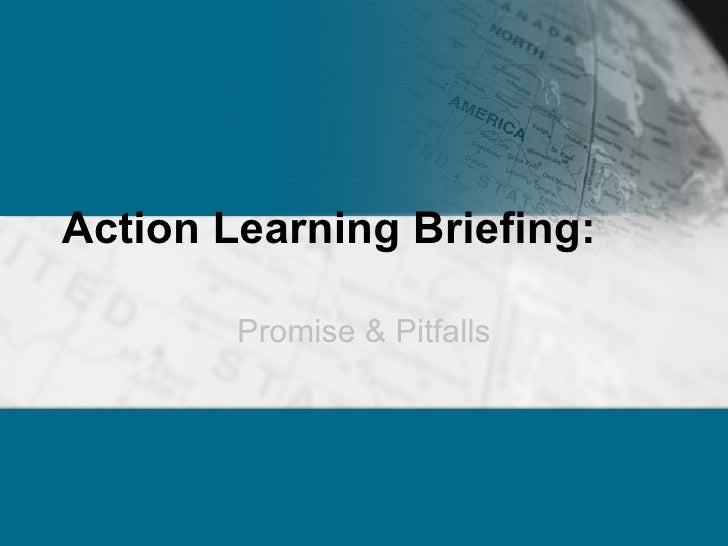 Action Learning Briefing: Promise & Pitfalls
