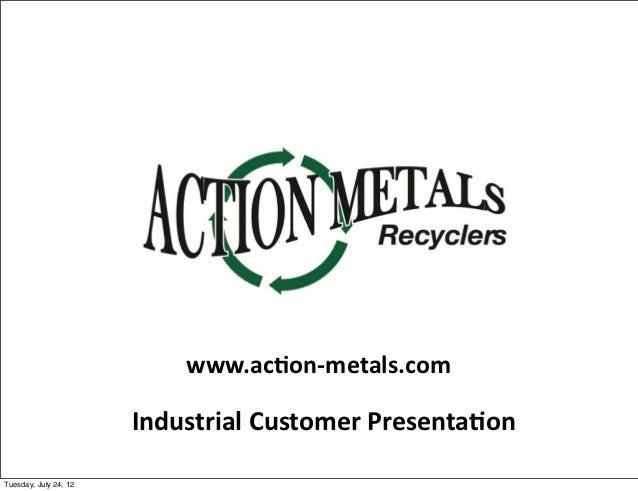Action Metals Recyclers Presentation