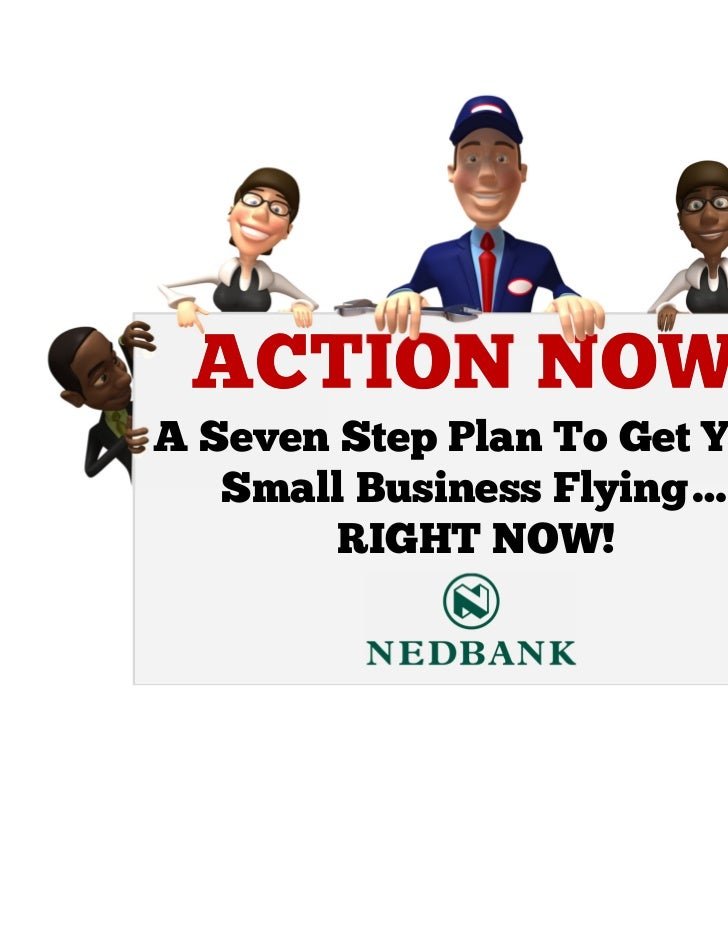 A Seven Step Plan To Get Your   Small Business Flying…        RIGHT NOW!