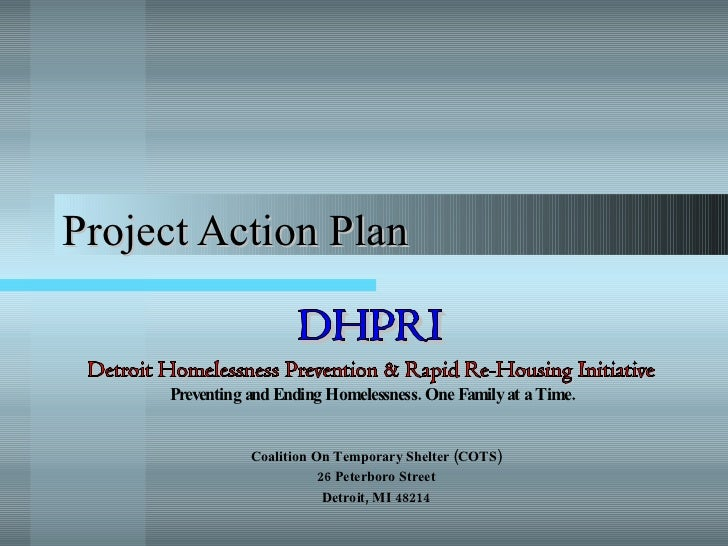Project Action Plan Coalition On Temporary Shelter (COTS) 26 Peterboro Street Detroit, MI 48214