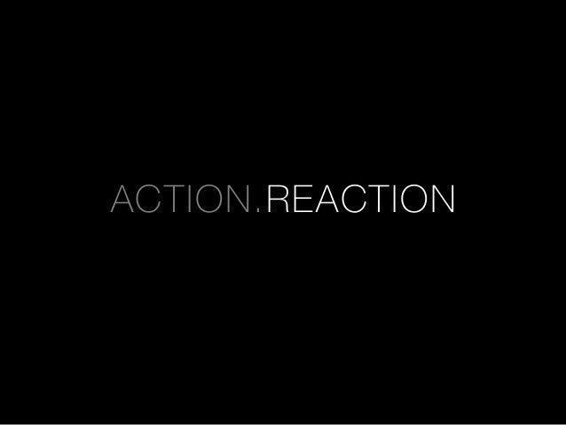 ACTION.REACTION