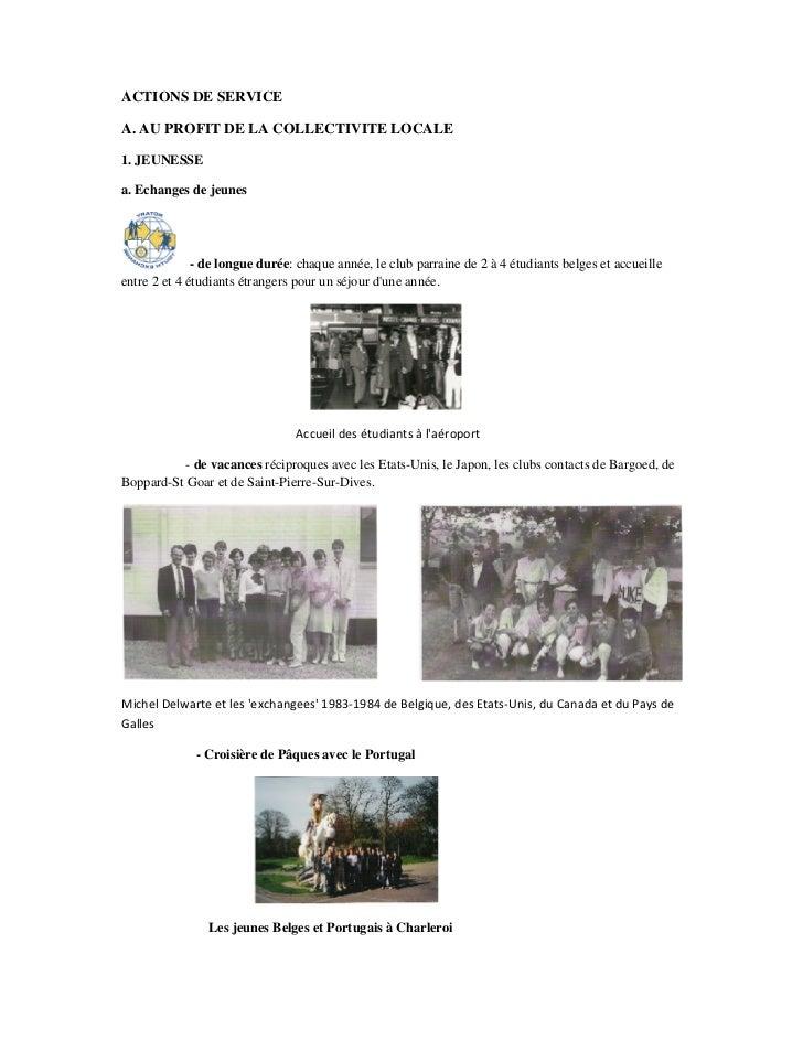 ACTIONS DE SERVICEA. AU PROFIT DE LA COLLECTIVITE LOCALE1. JEUNESSEa. Echanges de jeunes              - de longue durée: c...