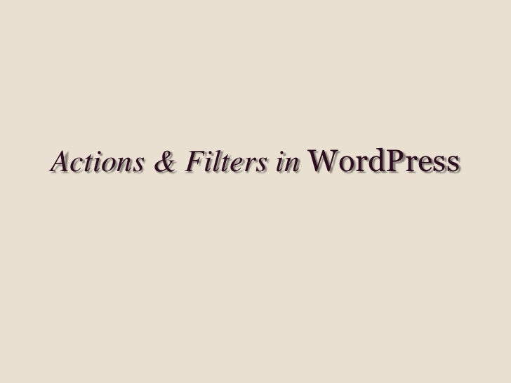 Actions & Filters in WordPress<br />