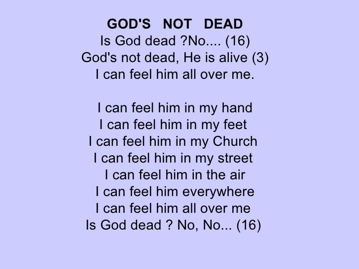 God Dead God's Not Dead is God Dead
