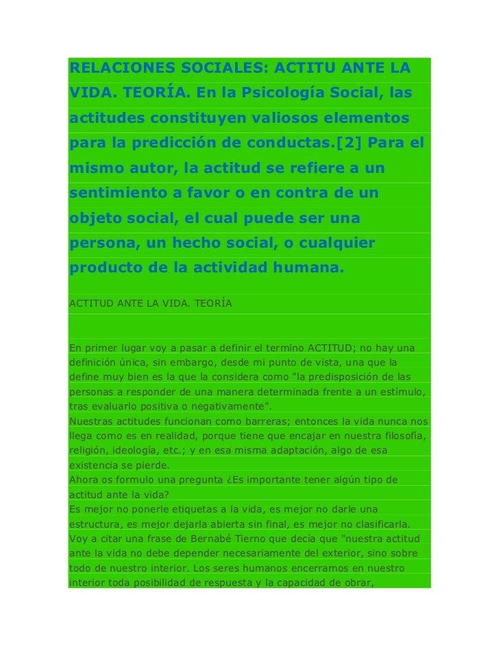 """HYPERLINK """"http://petalolimon.blogia.com/2010/022801-relaciones-sociales-actitu-ante-la-vida.-teoria.-en-la-psicologia-so..."""