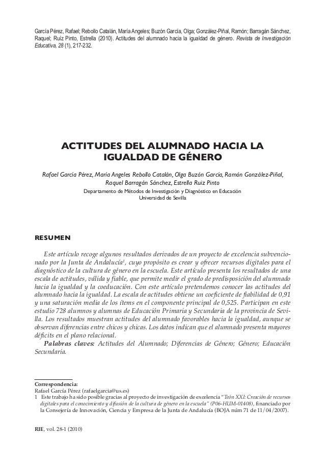 217RIE, vol. 28-1 (2010)ACTITUDES DEL ALUMNADO HACIA LAIGUALDAD DE GÉNERORafael García Pérez, María Angeles Rebollo Catalá...