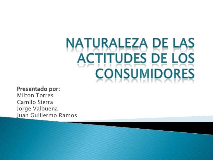 Presentado por:Milton TorresCamilo SierraJorge ValbuenaJuan Guillermo Ramos