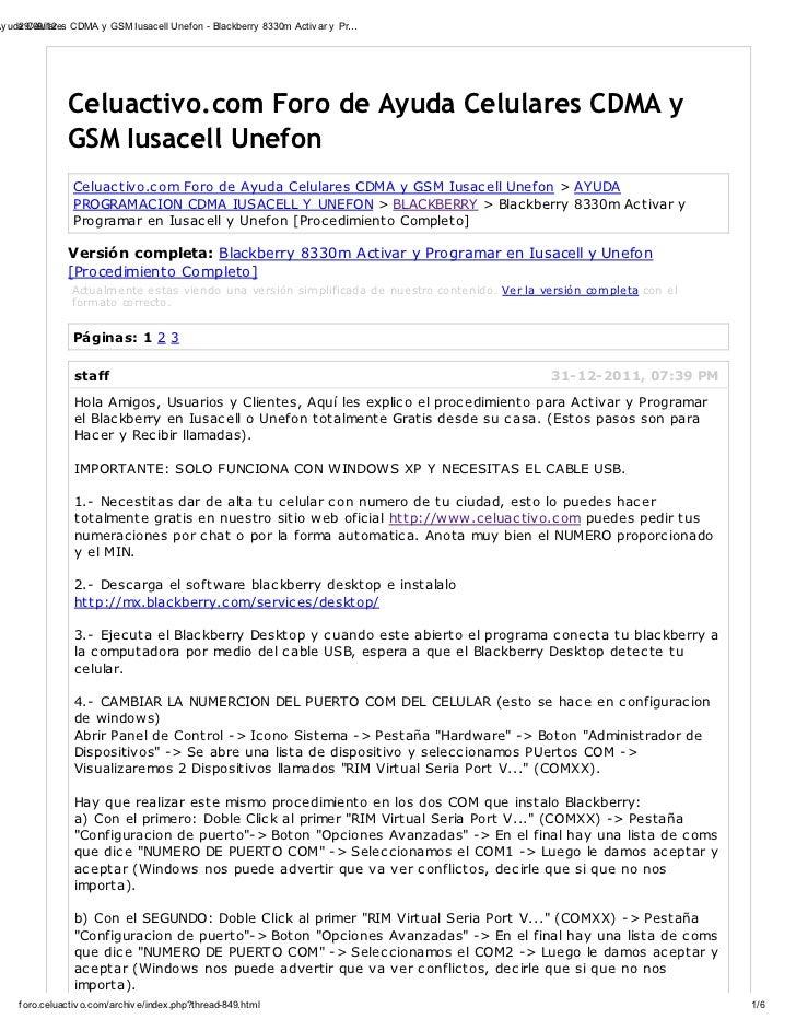 Ay uda Celulares CDMA y GSM Iusacell Unef on - Blackberry 8330m Activ ar y Pr…     29/09/12                Celuactivo.com ...