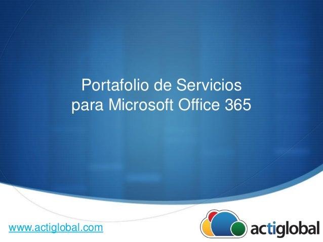 Activación y soporte para Microsoft office 365 actiglobal