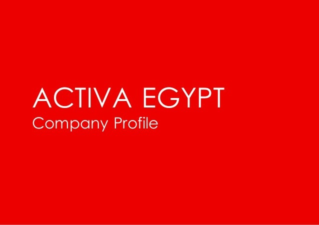 1 Connect Collabarate Achieve ACTIVA EGYPT Company Profile