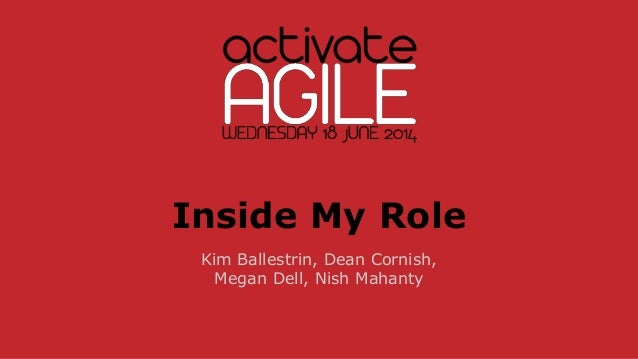 Activate Agile 2014 : roles, activities, behaviours in Agile Projects