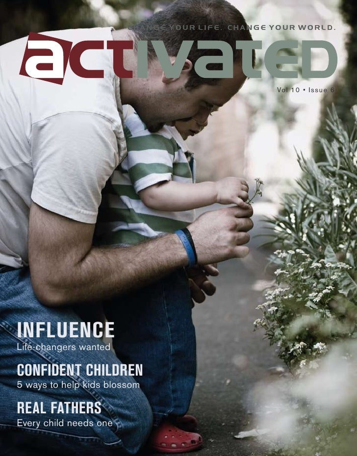 change your life. change your world.                                                      Vol 10 • Issue 6     INFLUENCE L...