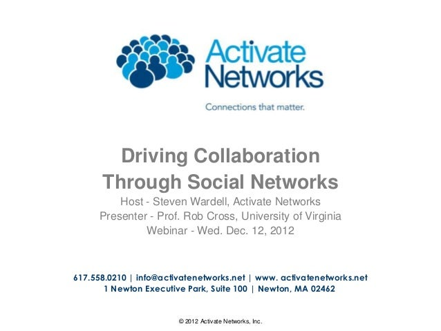 Activate Networks Driving Collaboration Through Social Networks with Prof. Rob Cross 2012
