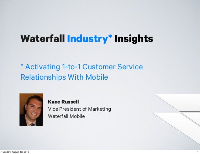 Activating 1 to-1 Customer Service Relationships with Mobile