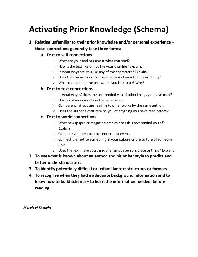Activating Prior Knowledge (Schema) 1. Relating unfamiliar to their prior knowledge and/or personal experience – those con...