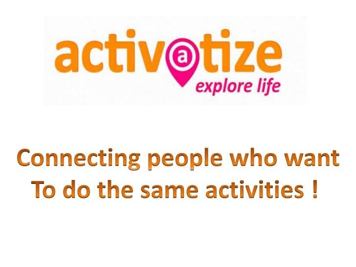 Activatize presentation