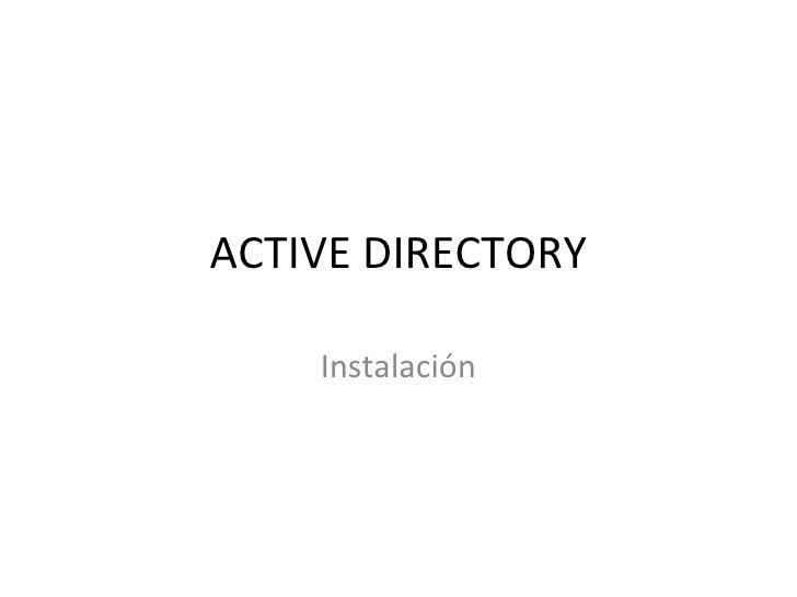 ACTIVE DIRECTORY Instalación