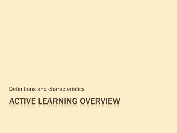 Active Learning Overview