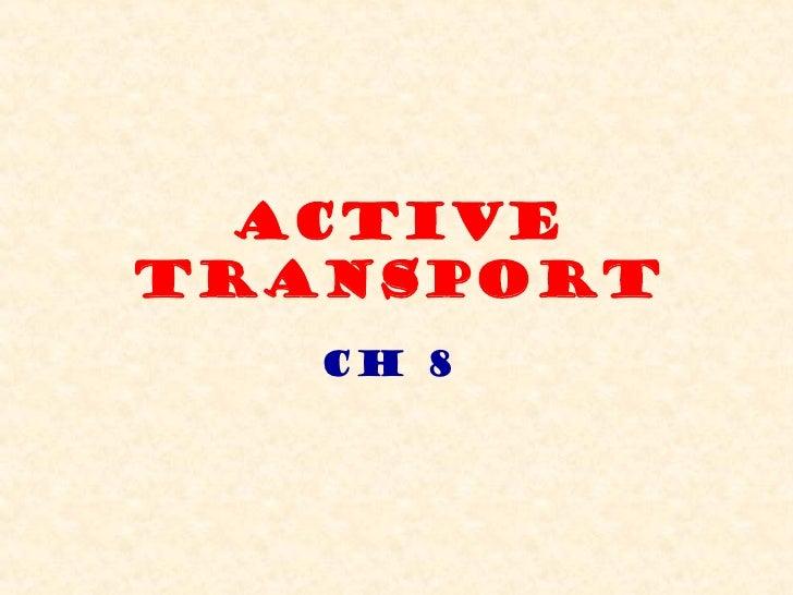 Active Transpor...