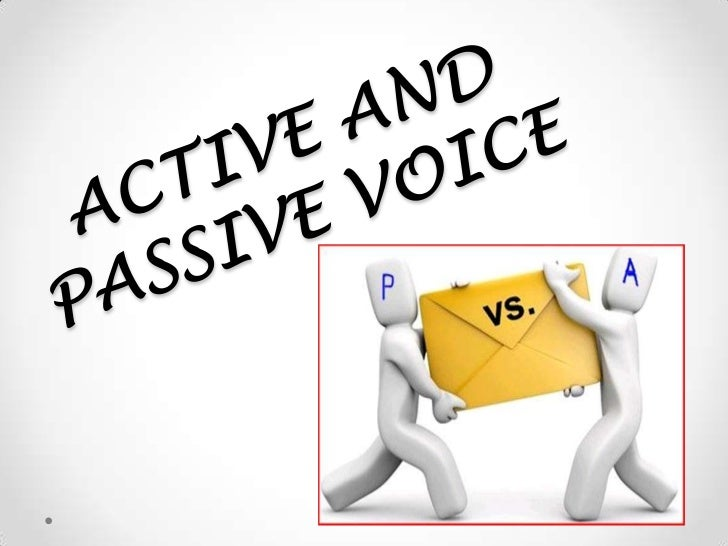 """ACTIVE VOICE• In an active sentence, the subject is doing the  action. A straightforward example is the  sentence """"Steve l..."""