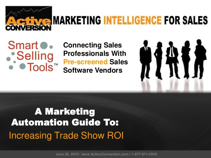 Connecting Sales Professionals With<br />Pre-screenedSales Software Vendors<br />A Marketing Automation Guide To:<br />Inc...