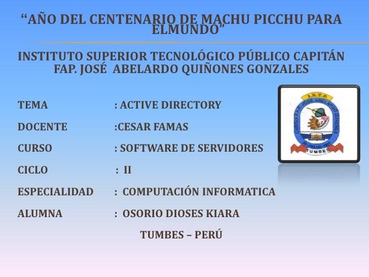 """""""AÑO DEL CENTENARIO DE MACHU PICCHU PARA                ELMUNDO""""INSTITUTO SUPERIOR TECNOLÓGICO PÚBLICO CAPITÁN     FAP. JO..."""
