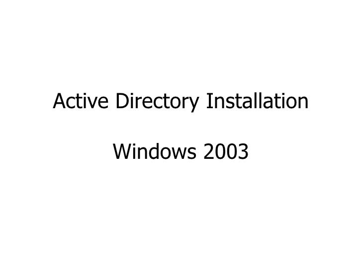 Active Directory Installation Windows 2003