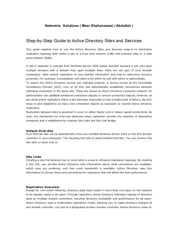 Netmetric Solutions ( Meer Shahanawaz) ( Abdullah )Step-by-Step Guide to Active Directory Sites and ServicesThis guide exp...
