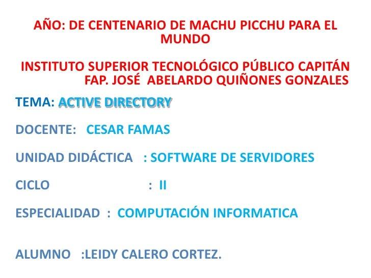 AÑO: DE CENTENARIO DE MACHU PICCHU PARA EL                   MUNDOINSTITUTO SUPERIOR TECNOLÓGICO PÚBLICO CAPITÁN         F...