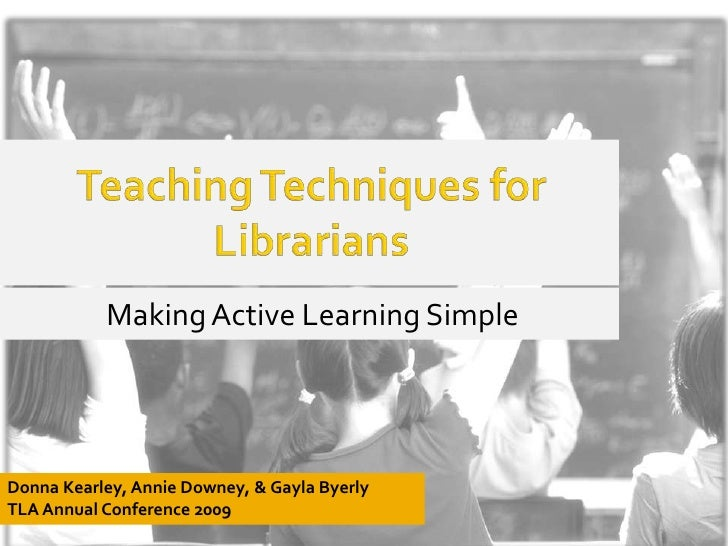 Teaching Techniques for Librarians: Making Active Learning Simple