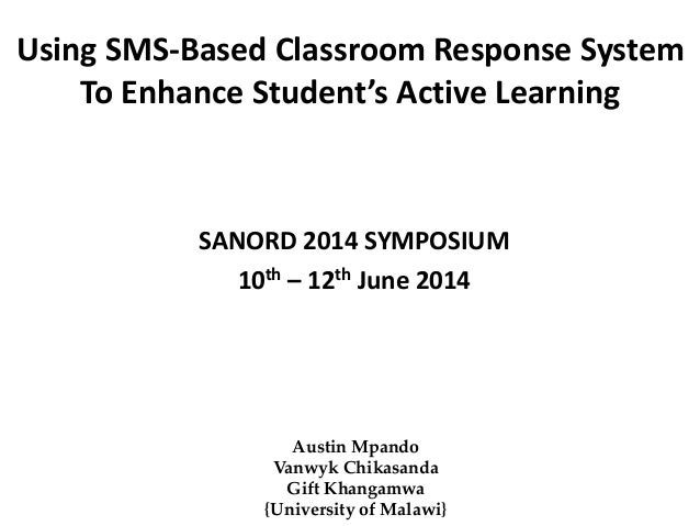 Using SMS-Based Classroom Response System To Enhance