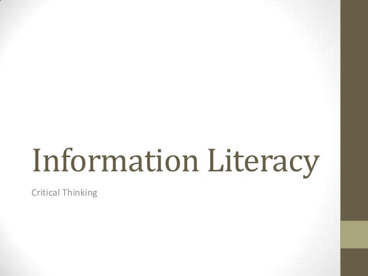 Information LiteracyCritical Thinking