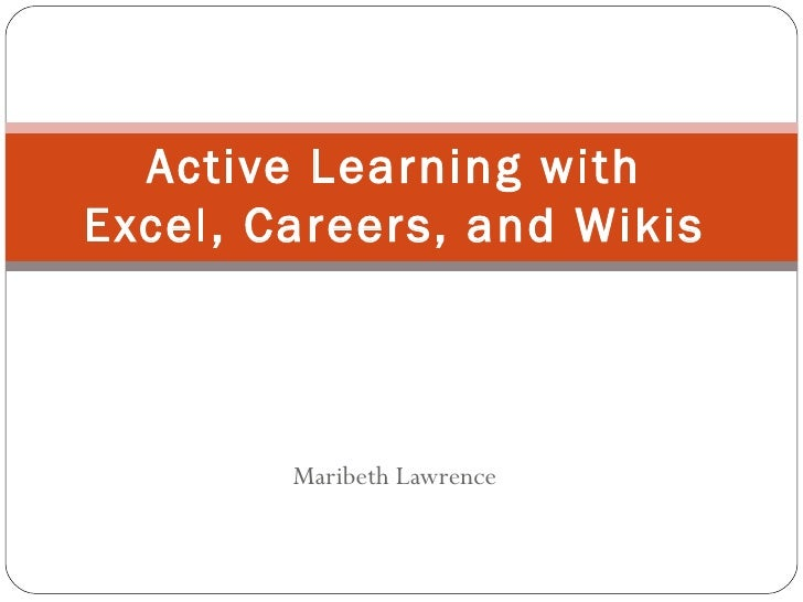 Active Learning With Excel, Careers And Wikis