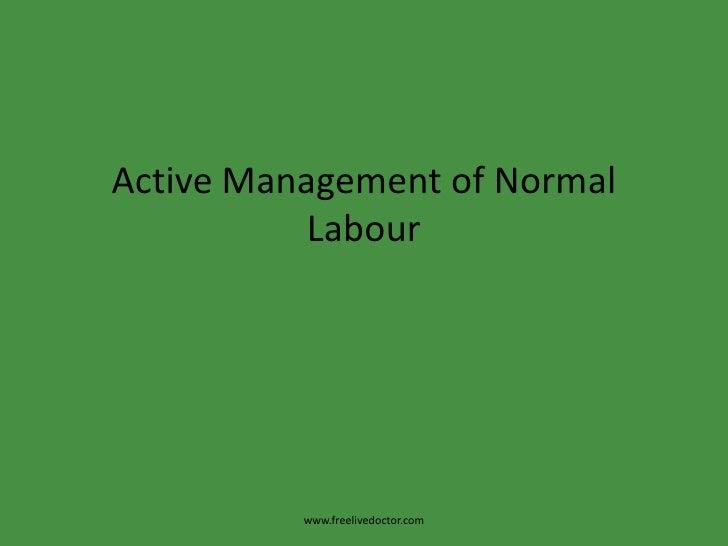 Active management of normal labour