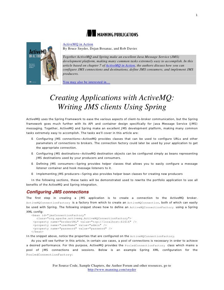 1                              ActiveMQ in Action                              By Bruce Snyder, Dejan Bosanac, and Rob Dav...