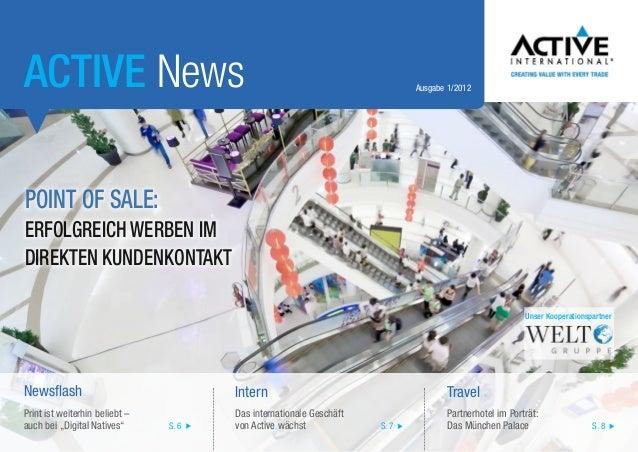 ACTIVE News  Ausgabe 1/2012  Point of Sale: Erfolgreich werben im direkten Kundenkontakt Unser Kooperationspartner  Newsfl...