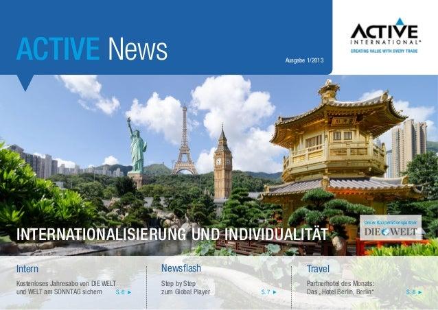 ACTIVE News  Ausgabe 1/2013  Internationalisierung und Individualität  Unser Kooperationspartner  Intern  Newsflash  Trave...