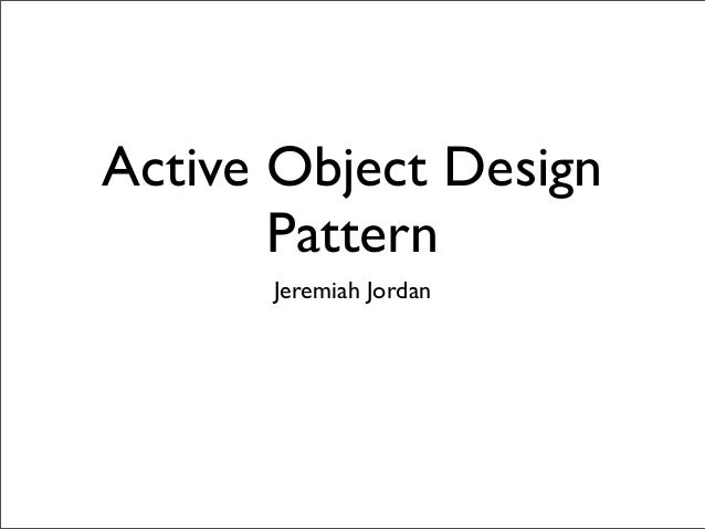 Active Object Design Pattern