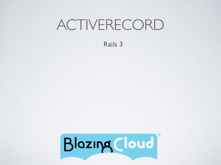 ACTIVERECORD     Rails 3