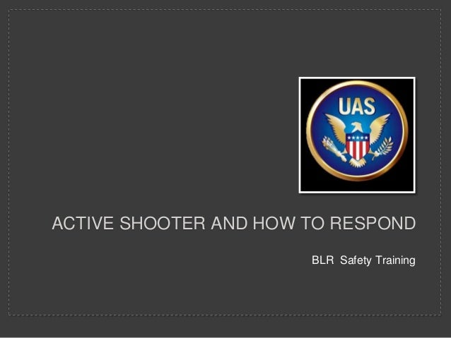 Active shooter and how to respond blr