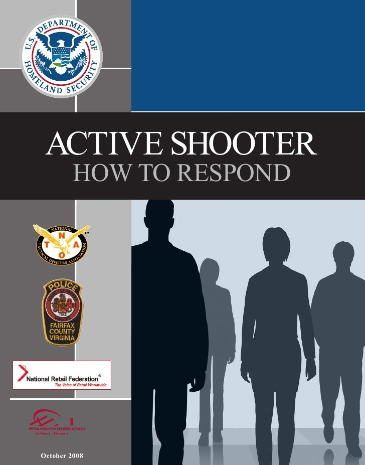 ACTIVE SHOOTER         HOW TO RESPONDOctober 2008